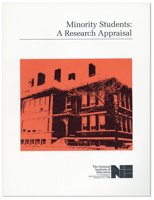 Minority Students: A Research Appraisal. Meyer WEINBERG
