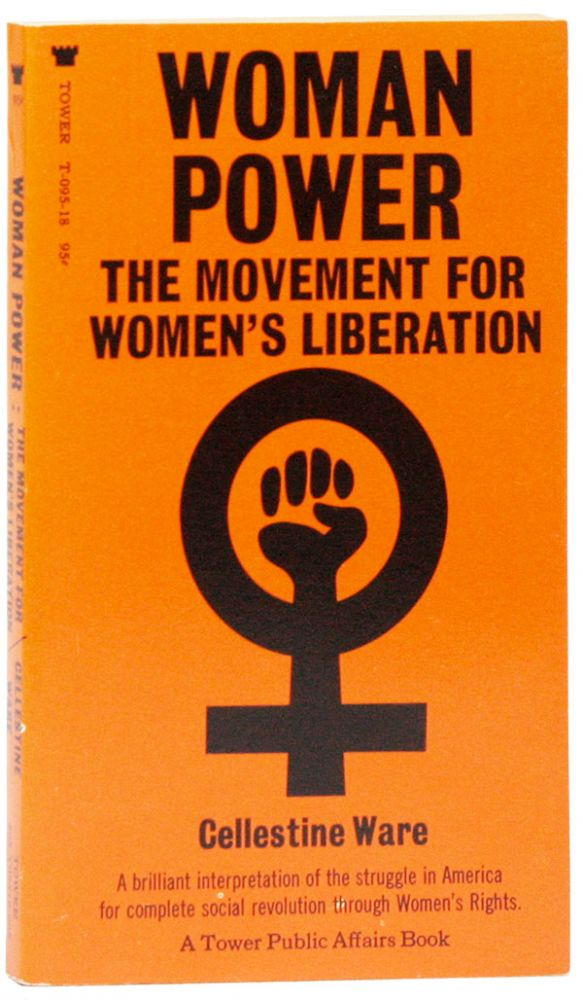Woman Power: The Movement for Women's Liberation. Cellestine WARE