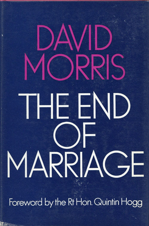 The End of Marriage. David MORRIS