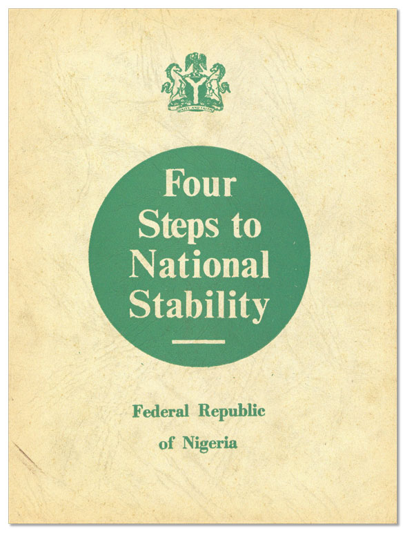 Four Steps to National Stability [cover title]: Being Text of Major-General Gowon's Broadcast on...