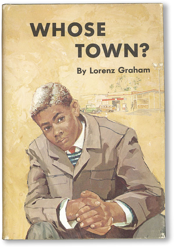 Whose Town? Lorenz GRAHAM.