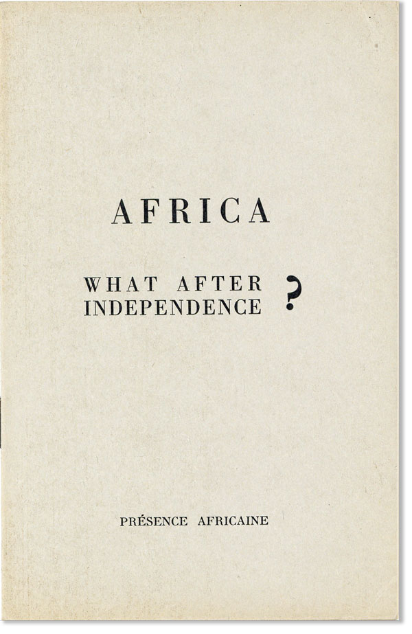 Africa: What After Independence? Committee of African Organisations