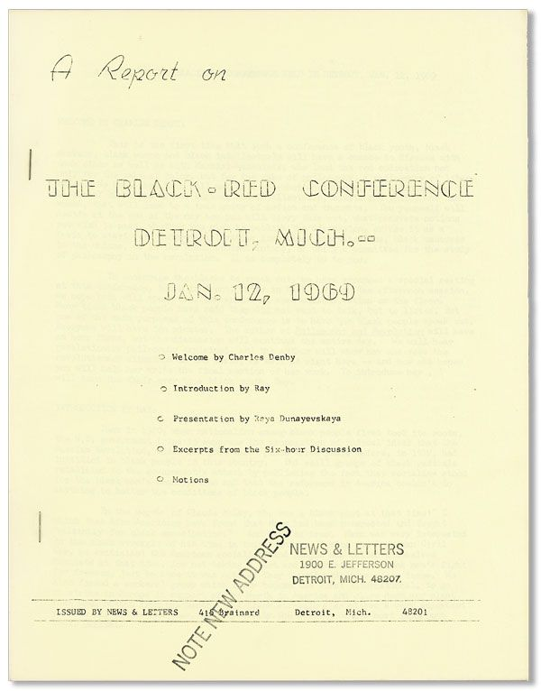 A Report on the Black-Red Conference, Detroit, Mich., Jan. 12, 1969. BLACK-RED CONFERENCE, presentation Raya Dunayevskaya.