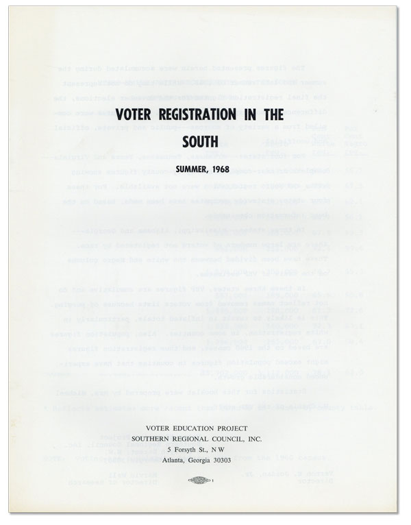 Voter Registration in the South. Summer, 1968. Southern Regional Council Staff