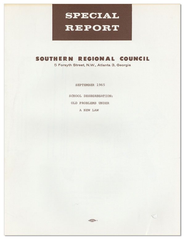 Special Report. September 1965. School Desegregation: Old Problems Under A New Law. Southern...