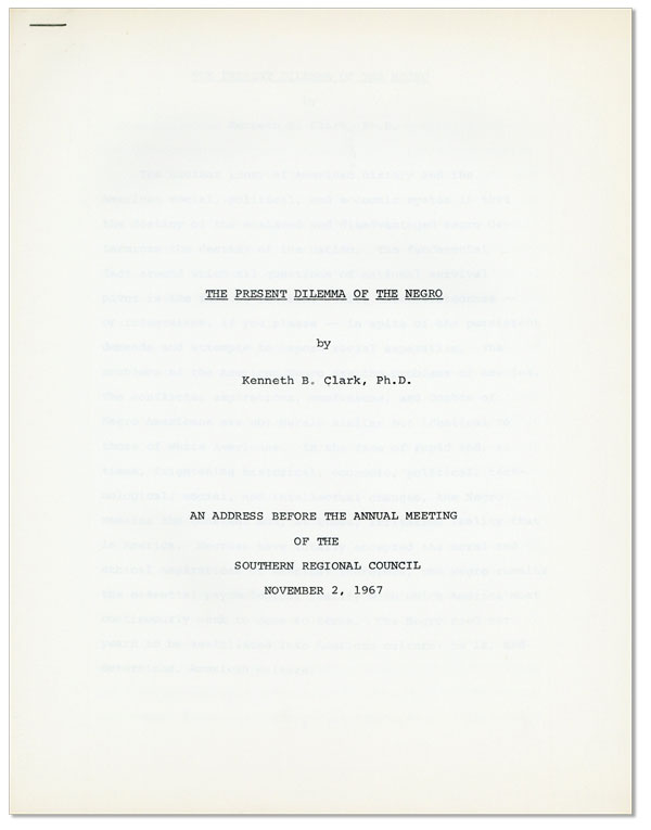 The Present Dilemma of the Negro. An Address Before the Annual Meeting of the Southern Regional Council November 2, 1967. Kenneth B. Clark.