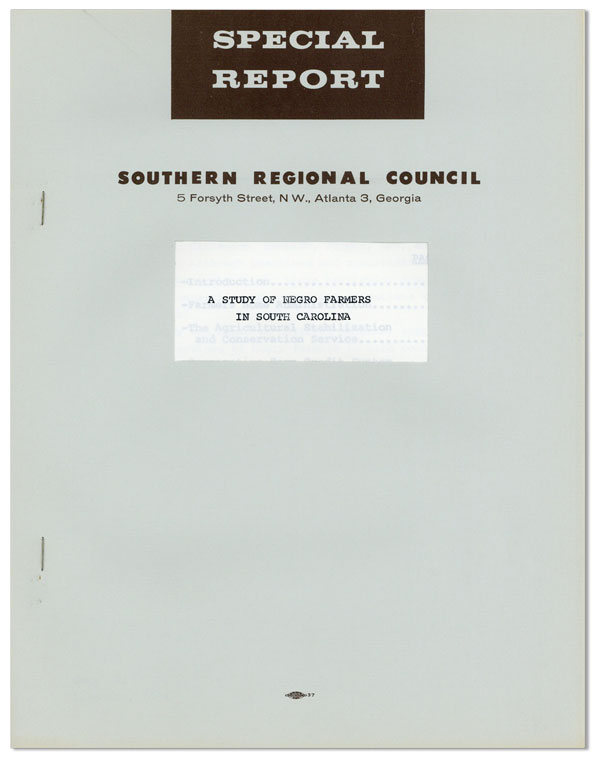 Special Report. A Study of Negro Farmers in South Carolina. Southern Regional Council Staff