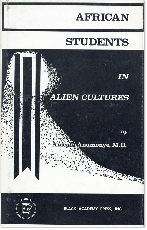 African Students in Alien Cultures. Amechi ANUMONYE