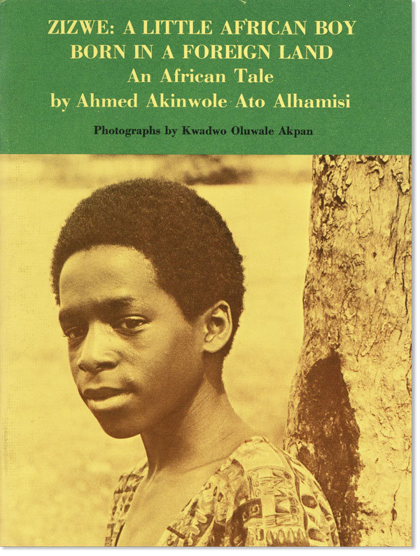 Zizwe: A Little African Boy Born in a Foreign Land. An African Tale. Ahmed Akinwole Ato ALHAMISI, photo Kwadwo Oluwale Akpah.