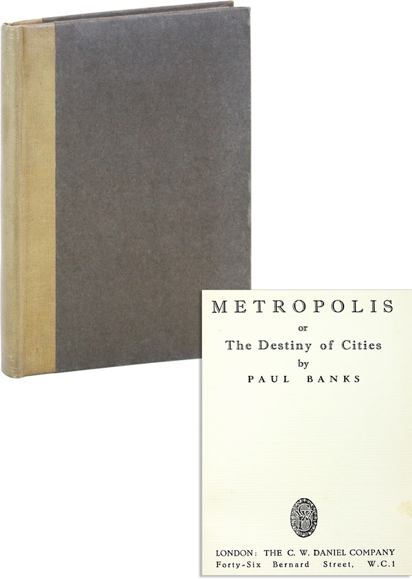 Metropolis; or, The Destiny of Cities. Paul BANKS