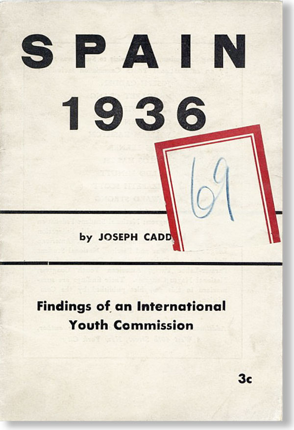 Spain 1936 [...] Findings of an International Youth Commission. Joseph CADDEN.
