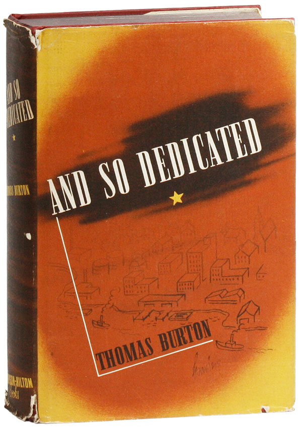 And So Dedicated: An American Novel