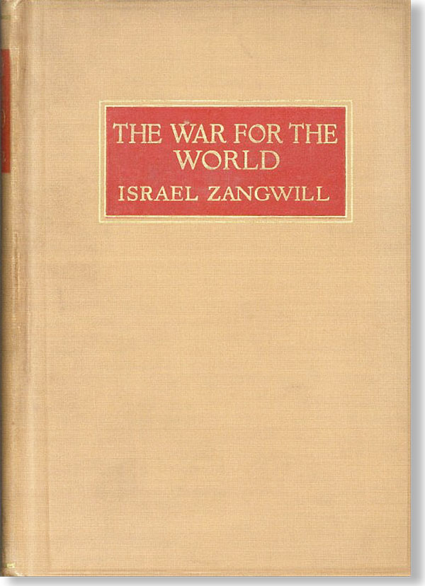 The War for the World. Israel ZANGWILL