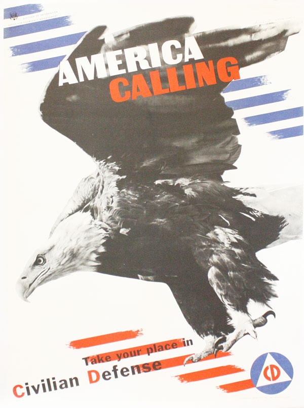 "Poster: ""America Calling - Take your place in Civilian Defense"" Herbert MATTER, artist"