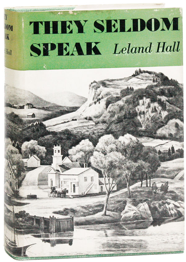 They Seldom Speak. Leland HALL