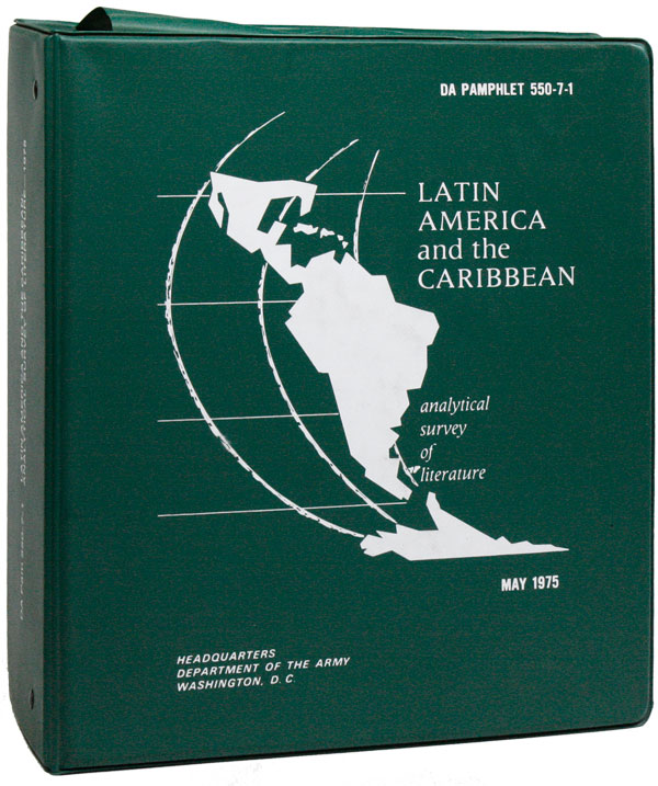 Latin America and the Caribbean: Analytical Survey of Literature [cover title]. John R. CLELAND, foreword, UNITED STATES DEPARTMENT OF THE ARMY.