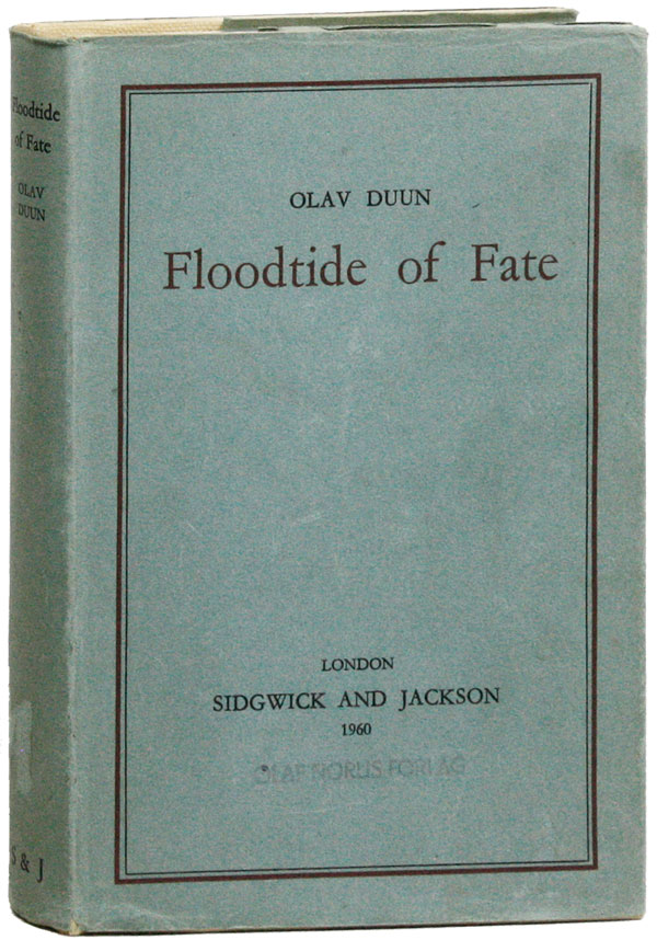 Floodtide of Fate. Olav DUUN, trans R G. Popperwell.