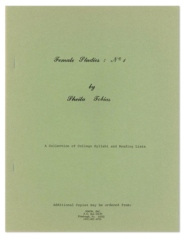 Female Studies: No. 1 [...] A Collection of College Syllabi and Reading Lists [cover title]....