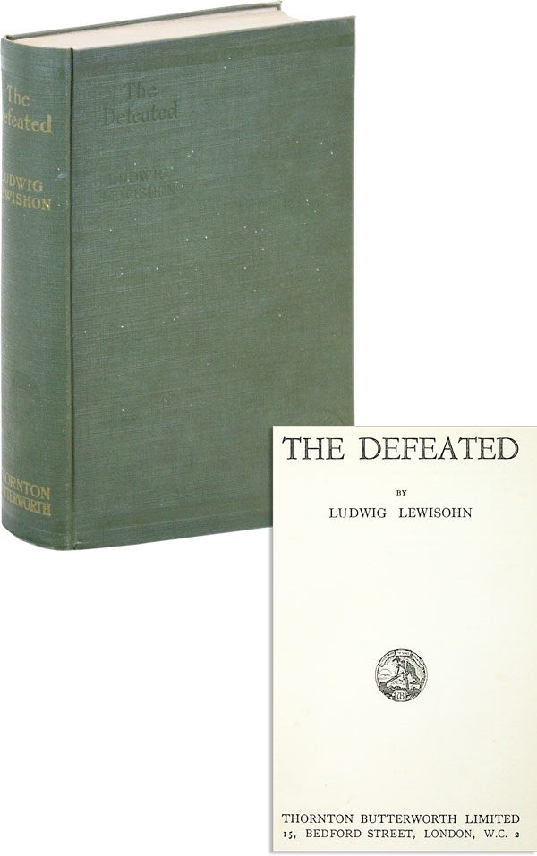The Defeated. Ludwig LEWISOHN