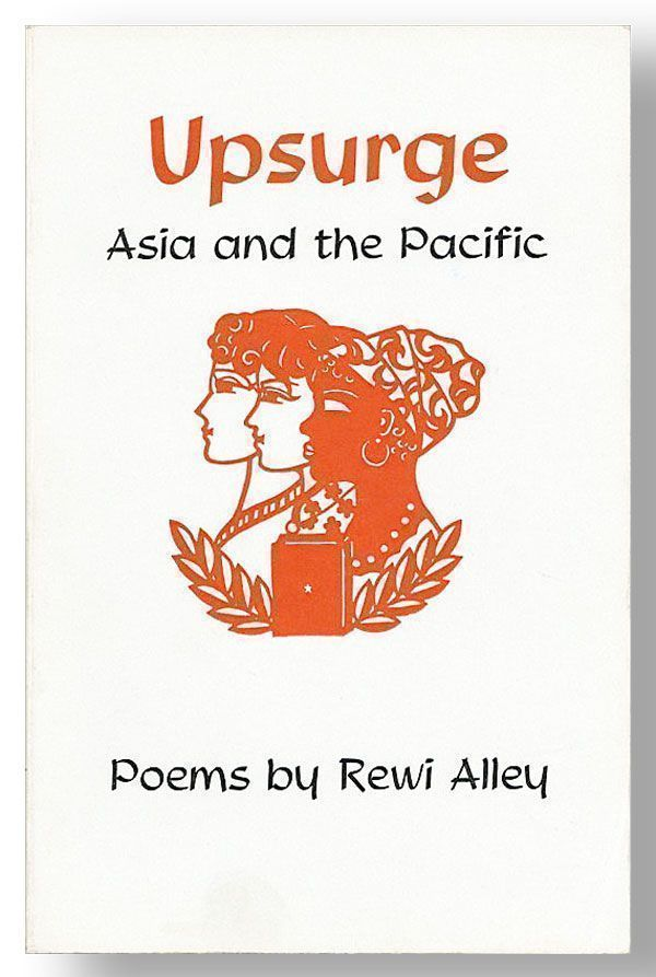 Upsurge: Asia and the Pacific. Poems by Rewi Alley. Rewi ALLEY.