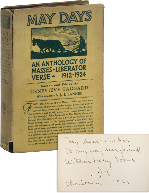 May Days: An Anthology of Masses - Liberator Verse, 1912-1924 [Association Copy, Signed and...