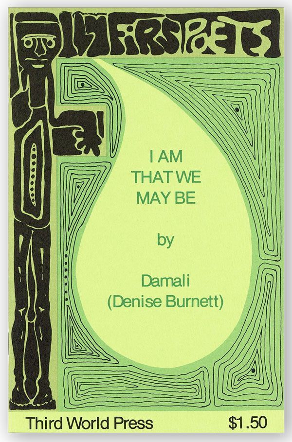 I Am that We May Be. DAMALI, Denise Burnett