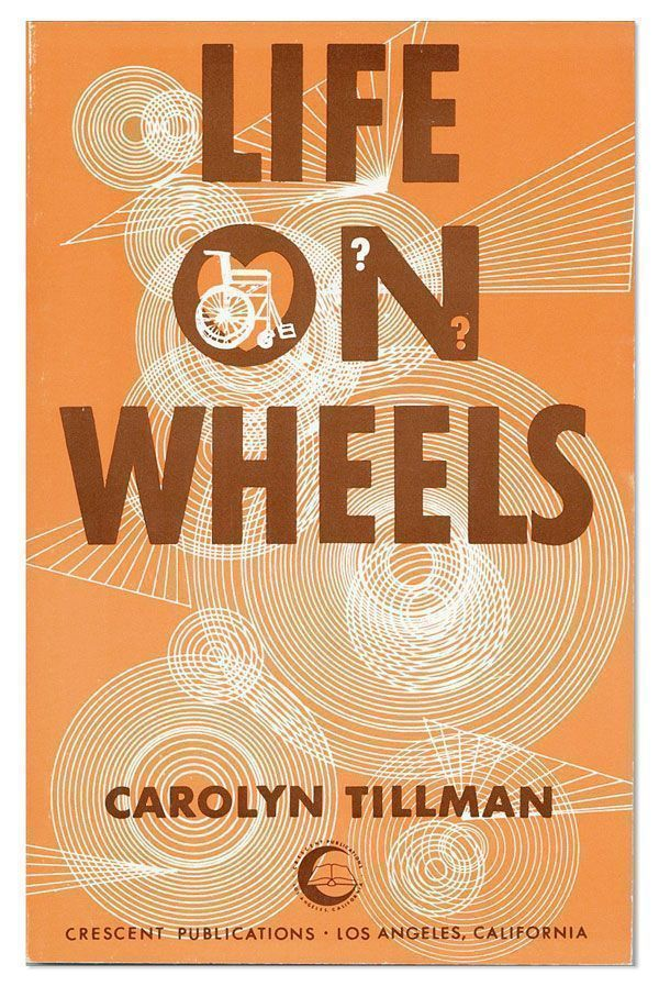 Life On Wheels. Carolyn TILLMAN