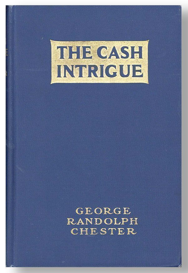 The Cash Intrigue: A Fantastic Melodrama of Modern Finance
