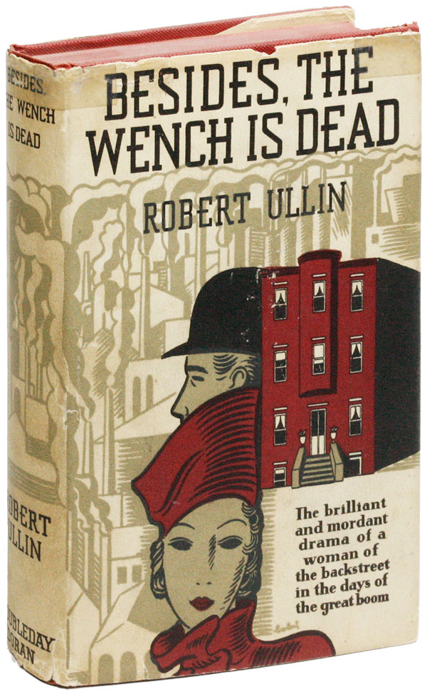 Besides, the Wench Is Dead. Robert ULLIN
