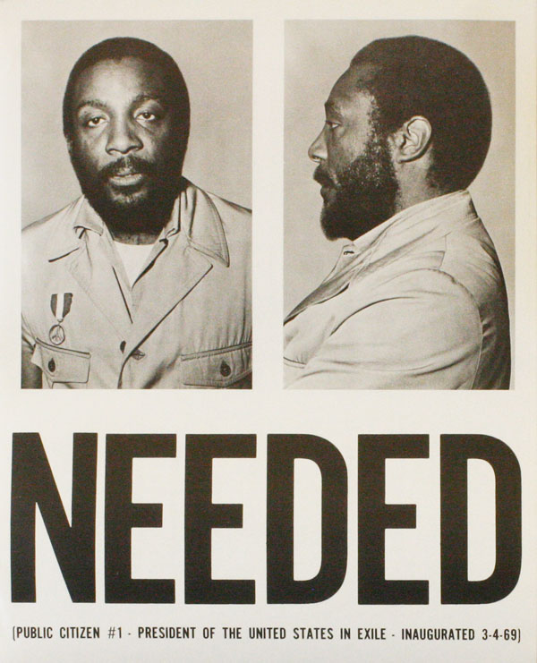 NEEDED (Public Citizen #1 - President of the United States in Exile - Inaugurated 3-4-69). AFRICAN-AMERICANA, Dick GREGORY.