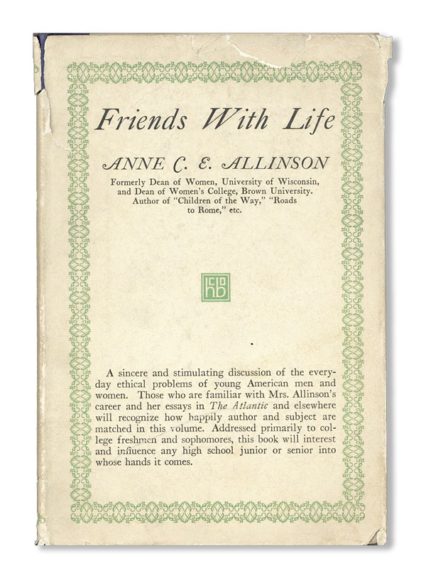 Friends with Life. Anne C. E. ALLINSON