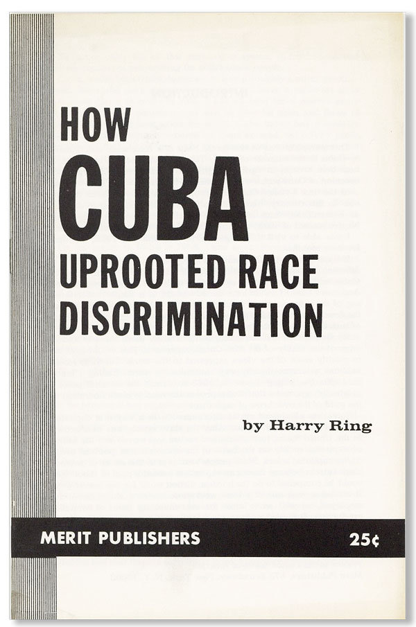 How Cuba Uprooted Race Discrimination [cover title]. Harry RING