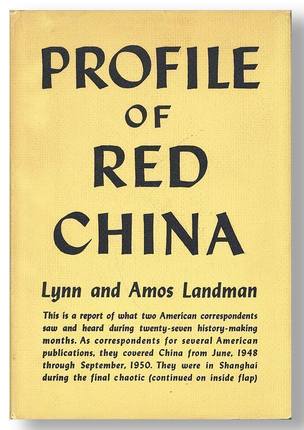Profile of Red China. Lynn and Amos LANDMAN