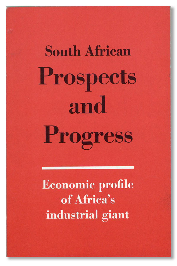 South African Prospects and Progress. SOUTH AFRICAN INFORMATION SERVICE