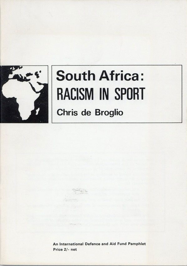 South Africa: Racism in Sport. Chris DE BROGLIO
