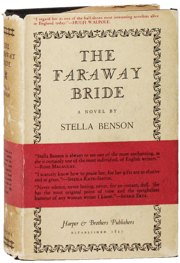 The Far-Away Bride. Stella BENSON.