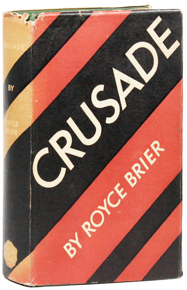 Crusade. Royce BRIER.