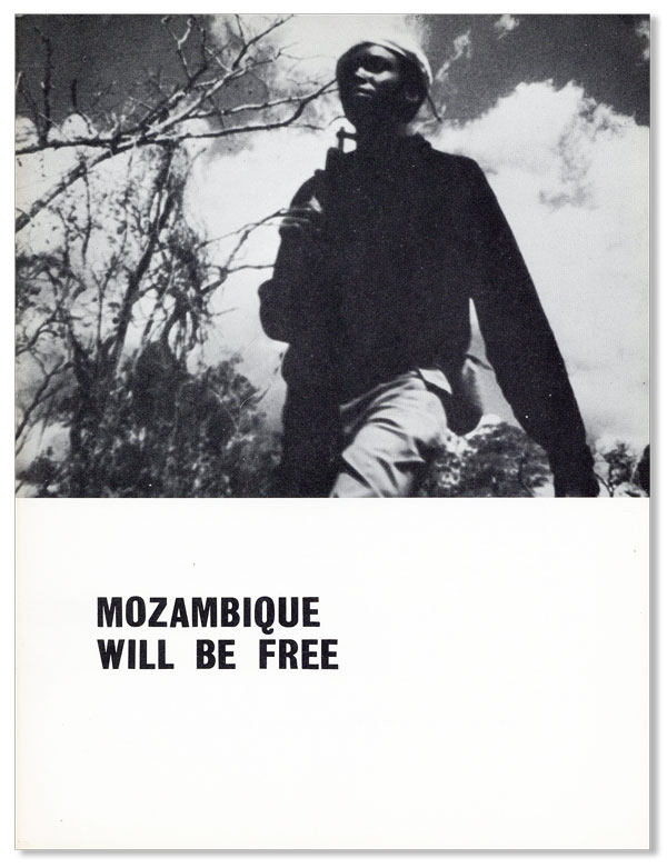 Mozambique Will Be Free. AFRICANA.