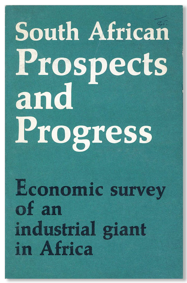 South African Prospects and Progress. INFORMATION SERVICE OF SOUTH AFRICA, S. J. KLEU