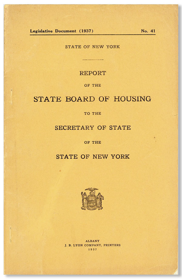 Report of the State Board of Housing to the Secretary of State of the State of New York. STATE OF NEW YORK.