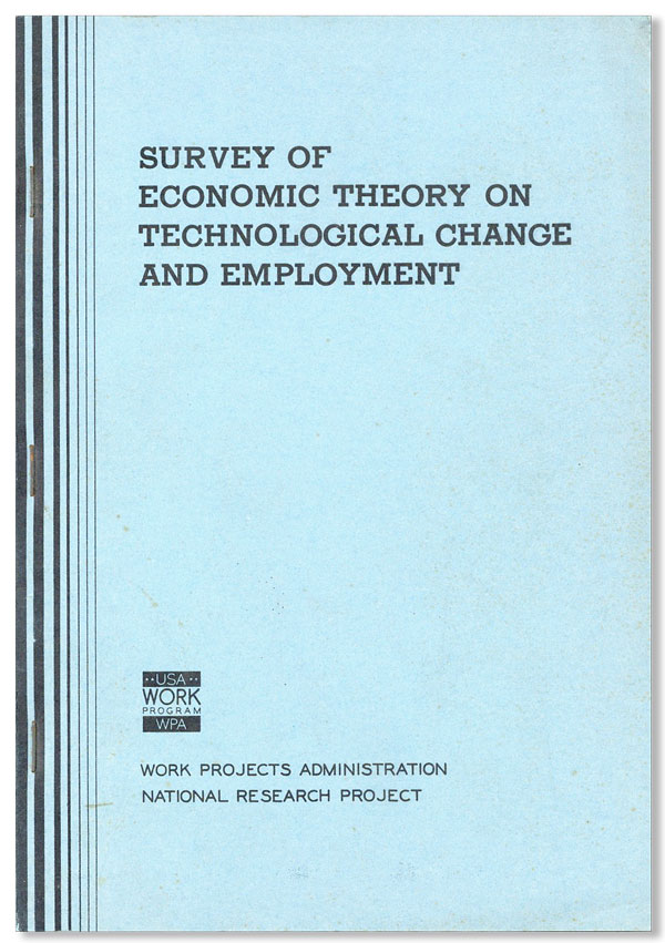 Survey of Economic Theory on Technological Change and Employment. Alexander GOURVITCH