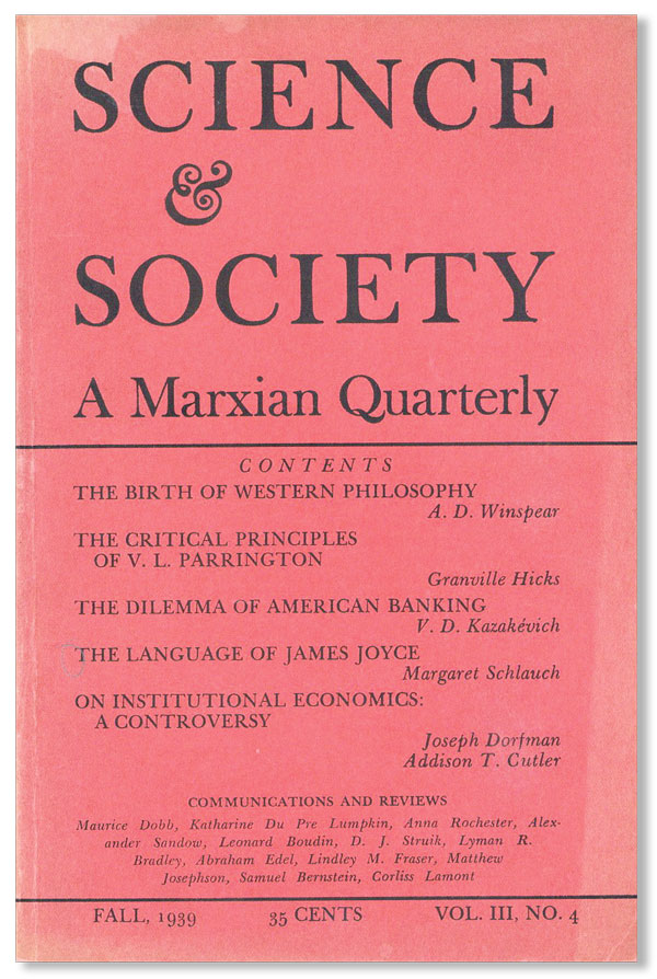 Science & Society: A Marxian Quarterly. Vol. III, no. 4, Fall, 1939. Edwin Berry BURGUM, eds