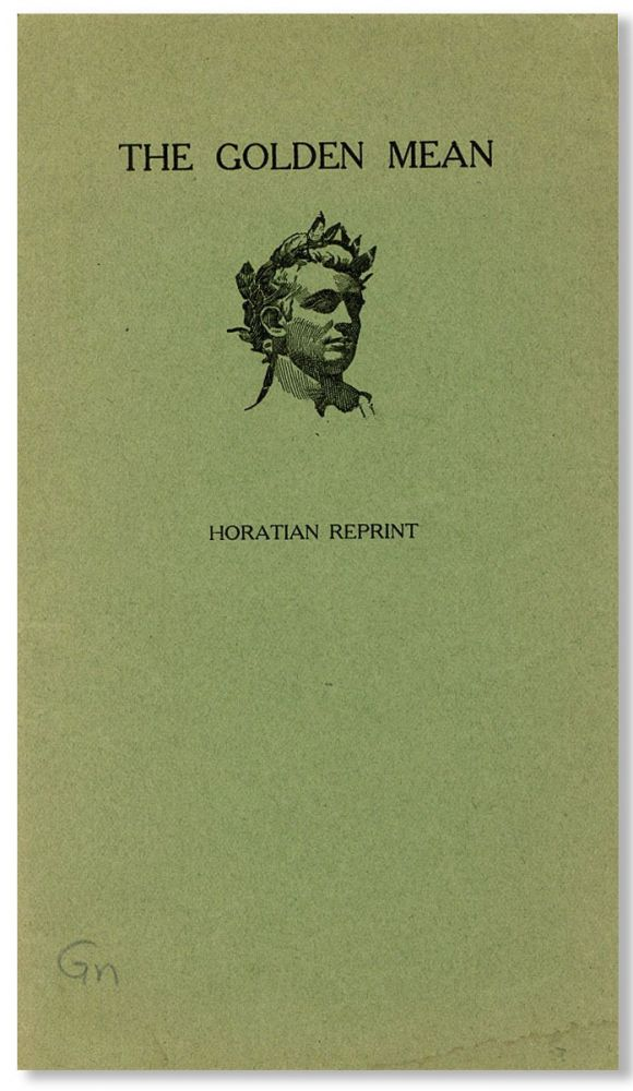 The Golden Mean [cover title]. HORACE, trans William Cowper
