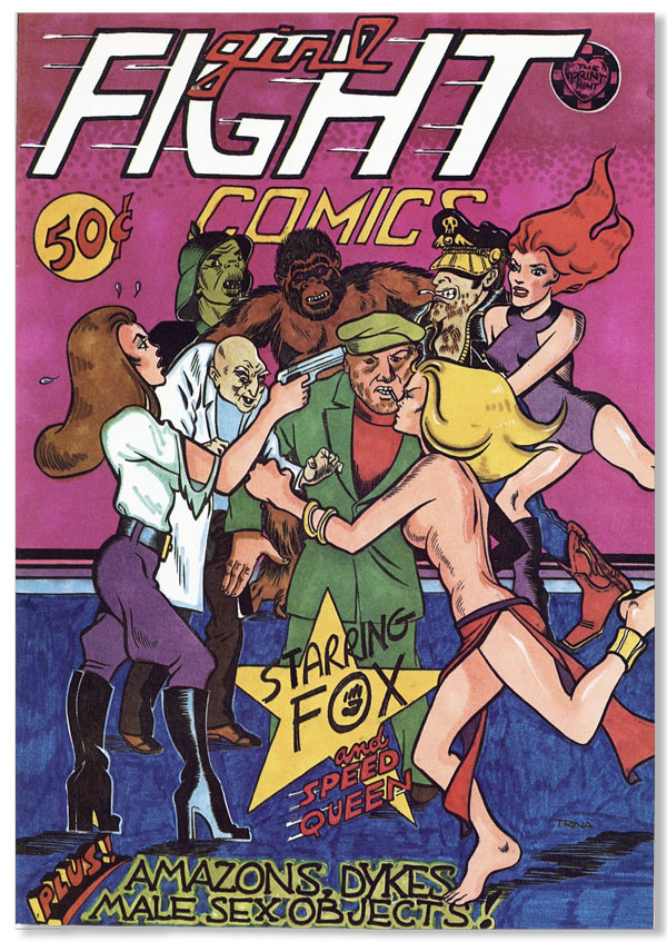 Girl Fight Comics. TRINA, pseud. of Trina Robbins