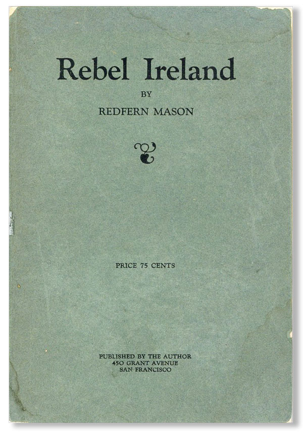 Rebel Ireland. Redfern MASON