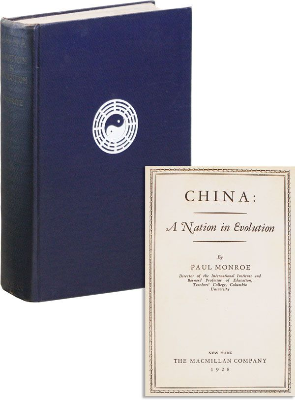 China: A Nation in Evolution. Paul MONROE