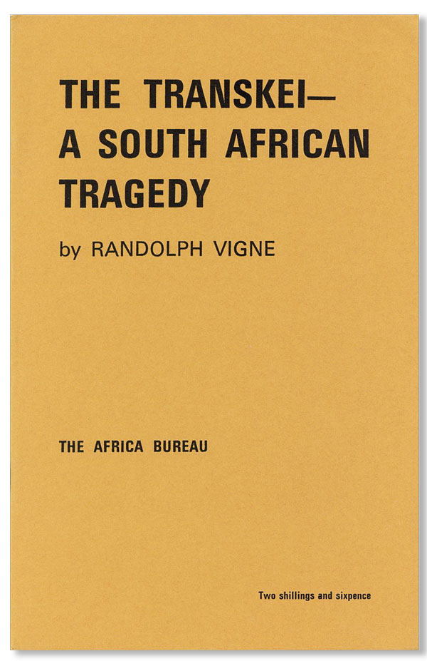 The Transkei--A South African Tragedy. Randolph VIGNE