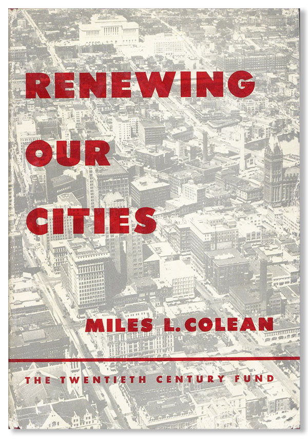 Renewing Our Cities. Miles L. COLEMAN