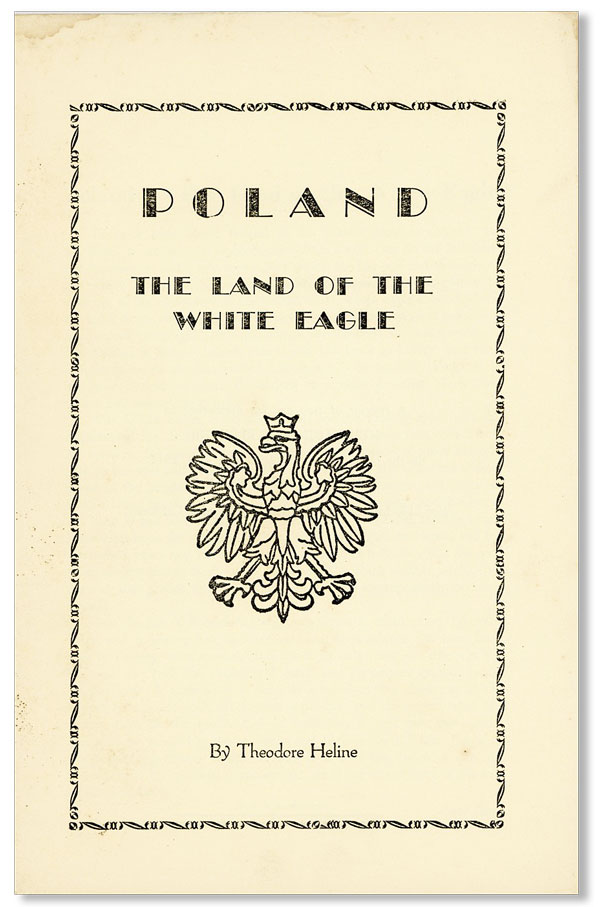 Poland, the Land of the White Eagle. Theodore HELINE.