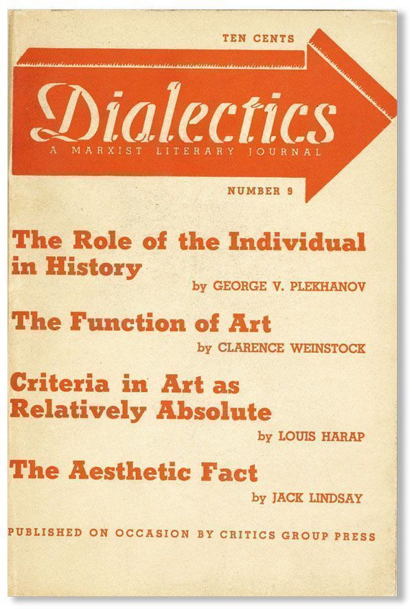 Dialectics: A Marxist Literary Journal, No. 9. CRITICS GROUP.